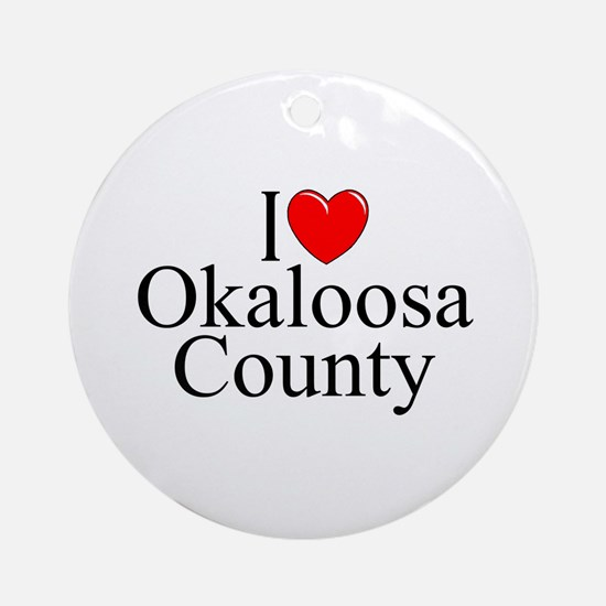 """I Love Okaloosa County"" Ornament (Round)"