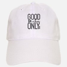 Good Vibes Only Hat
