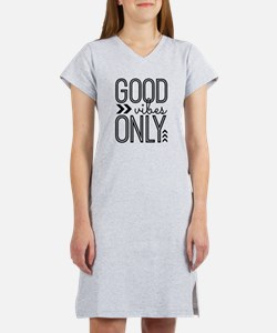 Good Vibes Only Women's Nightshirt