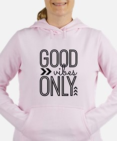 Good Vibes Only Women's Hooded Sweatshirt