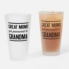 Great moms get promoted to grandma Drinking Glass