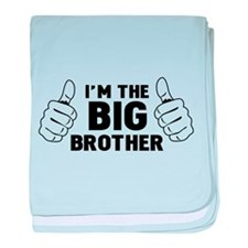 I'm the big brother baby blanket
