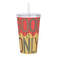 Good Vibes Only Color Acrylic Double-wall Tumbler