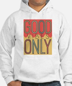 Good Vibes Only Color Hoodie