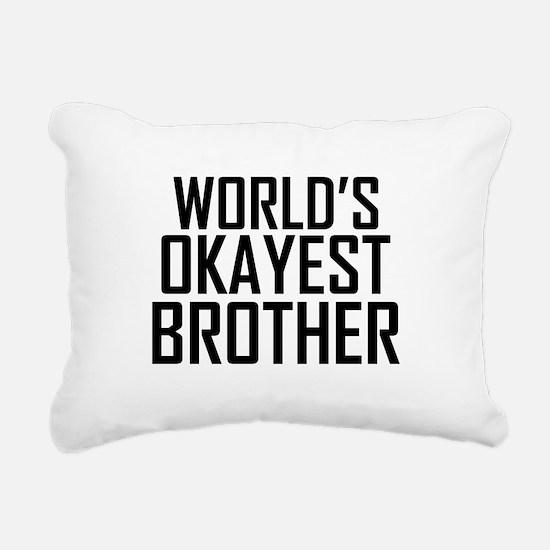 Worlds Okayest Brother BFF Design Rectangular Canv
