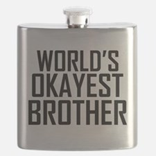 Worlds Okayest Brother BFF Design Flask