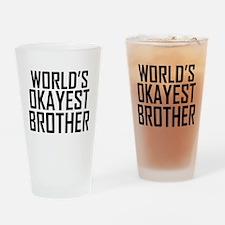 Worlds Okayest Brother BFF Design Drinking Glass