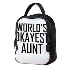 Worlds Okayest Aunt Neoprene Lunch Bag