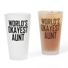 Worlds Okayest Aunt Drinking Glass