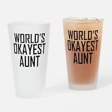 Worlds Okayest Aunt Drinking Glass