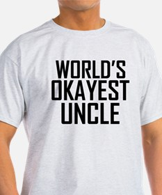 Worlds Okayest Uncle T-Shirt