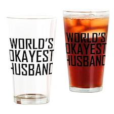 Worlds Okayest Husband Drinking Glass