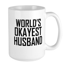 Worlds Okayest Husband Mugs