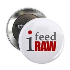 """Funny Raw fed 2.25"""" Button (10 pack)"""