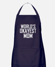 Worlds Okayest Mom Apron (dark)