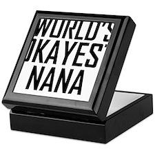 Worlds Okayest Nana Keepsake Box