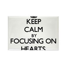Keep Calm by focusing on Hearts Magnets