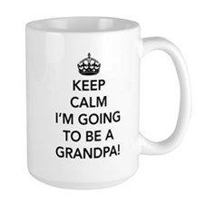 Keep calm I'm going to be a grandpa Mugs