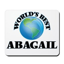 World's Best Abagail Mousepad