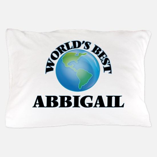 World's Best Abbigail Pillow Case