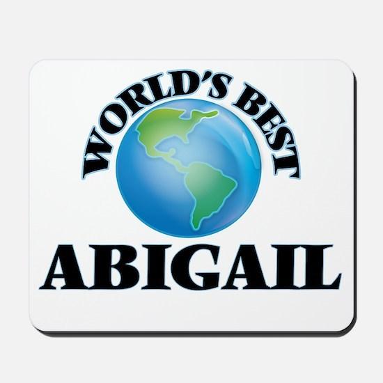 World's Best Abigail Mousepad