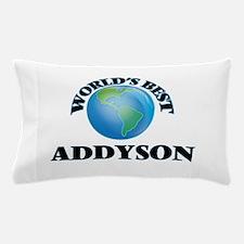 World's Best Addyson Pillow Case