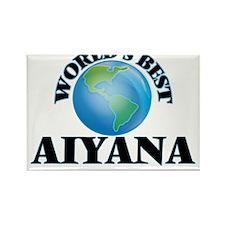 World's Best Aiyana Magnets