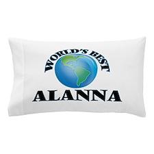 World's Best Alanna Pillow Case