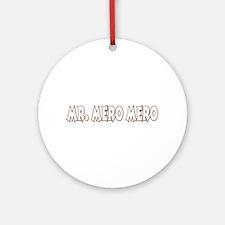 Mr. Mero Mero Ornament (Round)