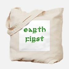 Earth First (green) Tote Bag