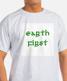 Earth First (green) T-Shirt
