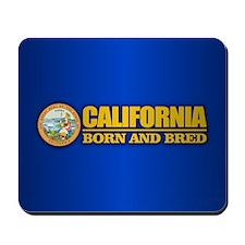 California Born and Bred Mousepad