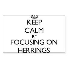 Keep Calm by focusing on Herrings Decal