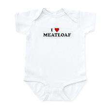 I Love     MEATLOAF Infant Bodysuit