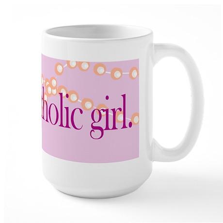 Large coffee mug. Good Catholic girl.