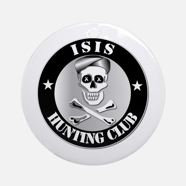 ISIS Hunting Club Ornament (Round)