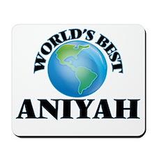World's Best Aniyah Mousepad