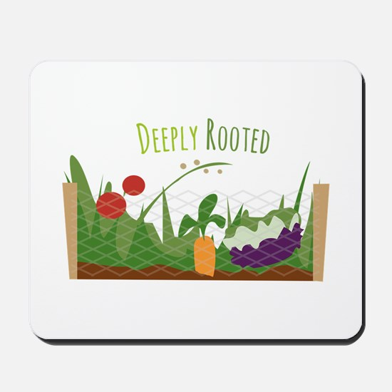 Deeply Rooted Mousepad