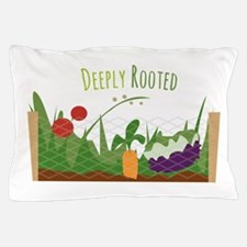 Deeply Rooted Pillow Case