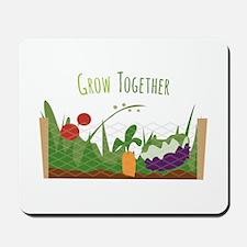 Grow Together Mousepad