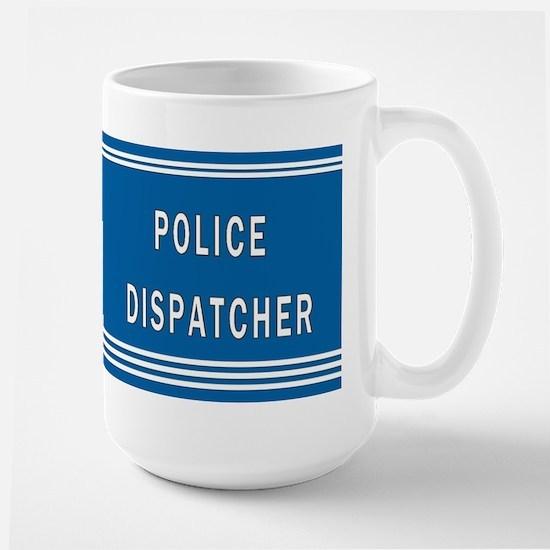 Police Dispatcher Blues Large Mug