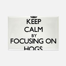 Keep Calm by focusing on Hogs Magnets