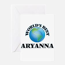 World's Best Aryanna Greeting Cards