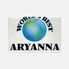 World's Best Aryanna Magnets