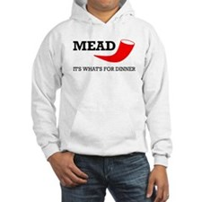 Mead: It's What's For Dinner Hoodie