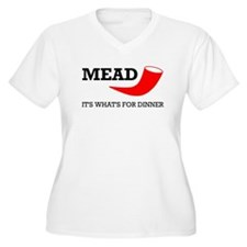 Mead: It's What's For Dinner T-Shirt