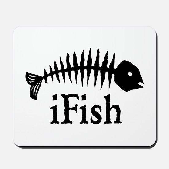 I Fish Mousepad