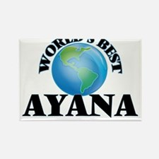 World's Best Ayana Magnets