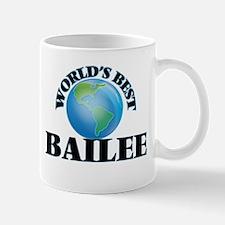 World's Best Bailee Mugs