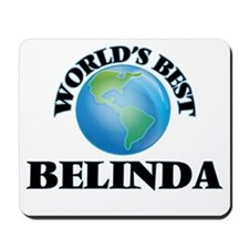 World's Best Belinda Mousepad